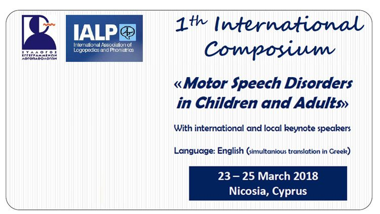 1st International Composium – Motor Speech Disorders in Children & Adults